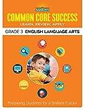 Common Core Success Grade 3 English Language Arts: Preparing Students for a Brilliant Future (Barron's Common Core Success)