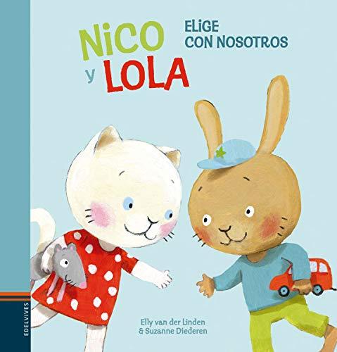 Nico y Lola. Elige con nosotros: 2 (Colección Nico y Lola)