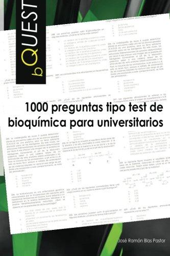 BQUEST: 1000 preguntas tipo test de bioquimica para universitarios