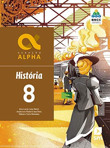 Generación Alpha Historia 8 Ed 2019 - Bncc