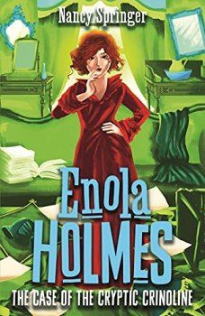 Enola Holmes 5: The Case of the Cryptic Crinoline (English Edition)