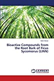 Bioactive Compounds from the Root Bark of Ficus Sycomorus (LINN)