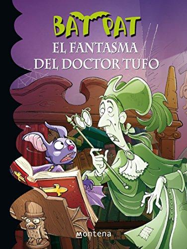 El Fantasma del Doctor Tufo (Bat Pat)