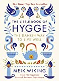 The Little Book of Hygge: The Danish Way to Live Well (Penguin Life) (English...