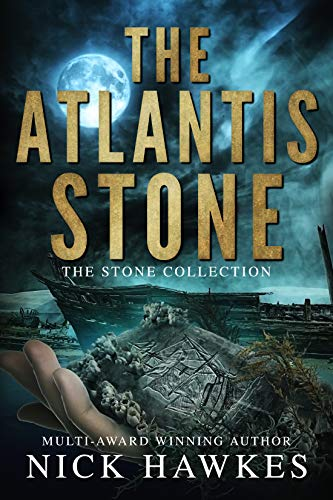 The Atlantis Stone (The Stone Collection Book 1) Kindle Edition