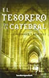 El tesorero de la Catedral (Narrativa (books 4 Pocket))