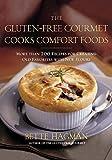 Gluten-Free Gourmet Cooks Comfort Foods