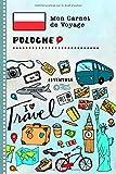 Pologne Carnet de Voyage: Journal de bord avec guide pour enfants. Livre de...