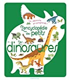 L'encyclopédie des petits - Les dinosaures