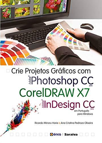 Cree proyectos gráficos con photoshop CC, Coreldraw x7 e Indesign CC en portugués