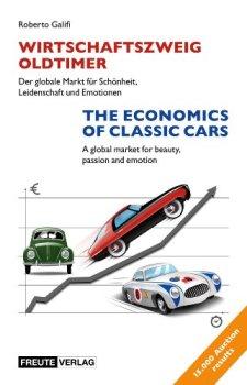 Wirtschaftszweig Oldtimer / The Economics of Classic Cars-Bilingual Edition: Deutsch/English