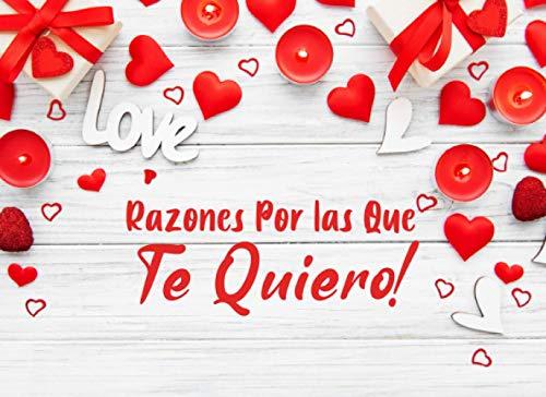 Razones Por las Que Te Quiero: 50 Cupones Vacíos para Rellenar | Confiesa el amor por el día de San Valentín, Navidad o Cumpleaños | Regalo Para Novio ... Pareja, Amigo o Amiga, Esposo y Esposas |