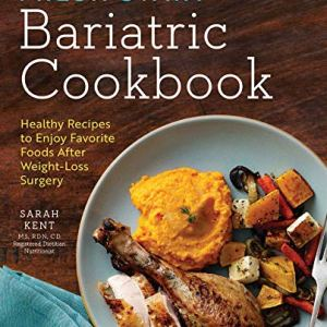 Fresh Start Bariatric Cookbook: Healthy Recipes to Enjoy Favorite Foods After Weight-Loss Surgery 5 - My Weight Loss Today