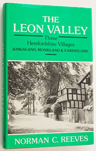 The Leon Valley: Three Herefordshire Villages