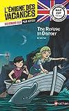 L'énigme des vacances - The Refuge in Danger - Un roman-jeu pour réviser les principales...