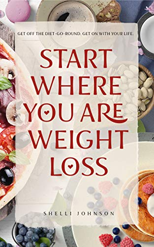 Start Where You Are Weight Loss 1