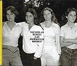 NICHOLAS NIXON: LAS HERMANAS BROWN 1975-2017