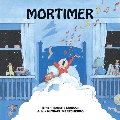 Mortimer = Mortimer Mortimer (Munsch for Kids)