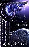 Of A Darker Void: Asterion Noir Book 2 (Amaranthe 12) (English Edition)
