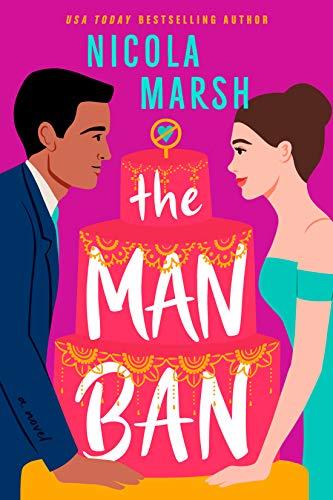 The Man Ban by [Nicola Marsh]