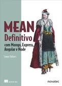 Mean Definitivo: com Mongo, Express, Angular e Node