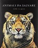 Animali da salvare. Ediz. a colori