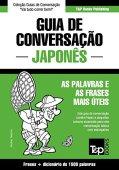 Guía de conversación portugués-japonés y diccionario conciso 1500 palabras