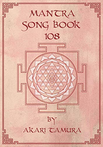 Amazon.com: Mantra Song Book 108: Learn songs to sing or play with ...