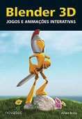 Blender 3D. Interactive Games and Animations