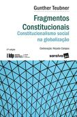 Constitutional Fragments - Social Constitutionalism in Globalization - 2nd Edition 2020 - IDP Series