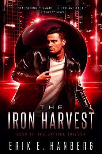 The Iron Harvest (The Lattice Trilogy Book 2) (English Edition)