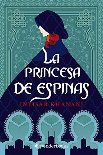 La princesa de espinas de Intisar Khanani
