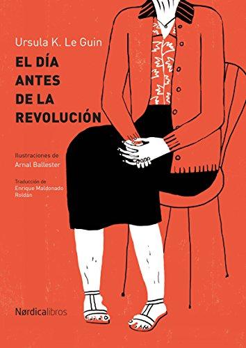El día después de la revolución (Ilustrados)