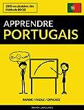 Apprendre le portugais - Rapide / Facile / Efficace: 2000 vocabulaires clés