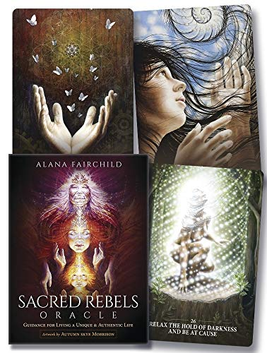 Sacred Rebels Oracle: Guidance for Living a Unique &...