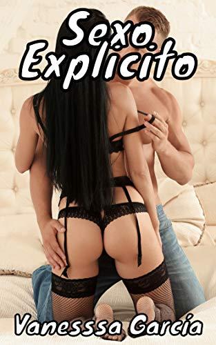 SEXO EXPLICITO de Vanessa García