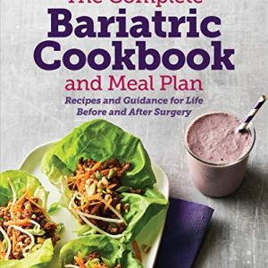 The Complete Bariatric Cookbook and Meal Plan: Recipes and Guidance for Life Before and After Surgery 6 - My Weight Loss Today
