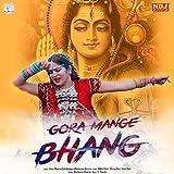 Gora Mange Bhang