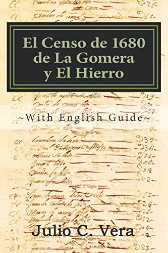 El Censo de 1680 de La Gomera y El Hierro: With English Guide