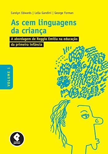 Los Cien Idiomas del Niño: Volumen 1: El enfoque de Reggio Emilia en la educación de la primera infancia
