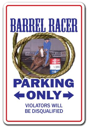 "Barrel Racer Sign Western Cowboy Rodeo Horse Sport Bronco Roping Pony tack | Indoor/Outdoor | 12"" Tall"