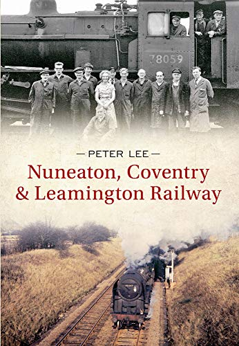 Nuneaton, Coventry & Leamington Railway