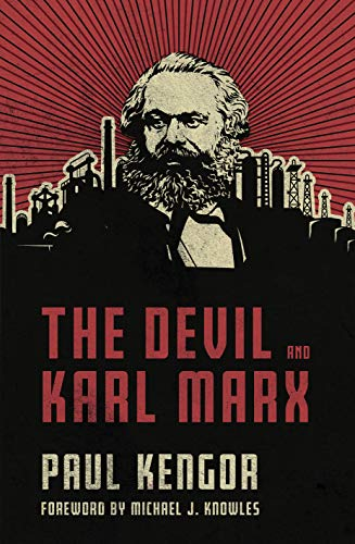 The devil and karl marx: communism's long march of death, deception, and infiltration (english edition)