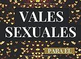 Vales Sexuales Para El: Talonario de 52 Vales de Sexo Para tu Novio, Marido |...