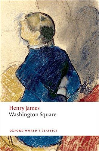Washington Square (Oxford World's Classics)