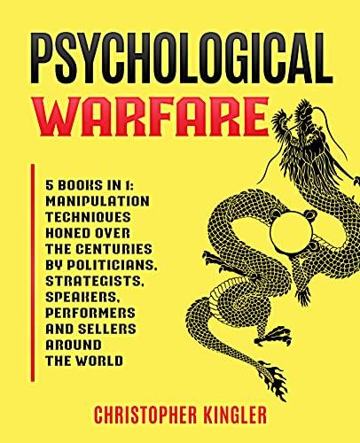 Psychological Warfare: 5 Books in 1: Manipulation Techniques...