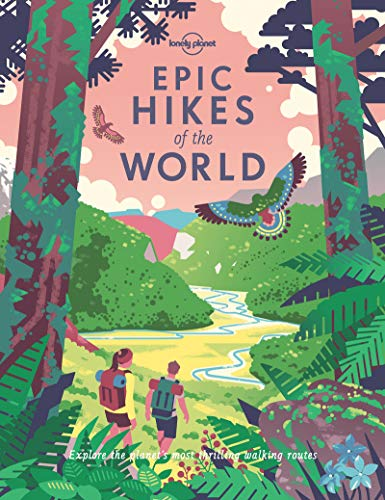 Lonely Planet - Epic Hikes of the World. 1st Ed (Hardcover)