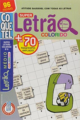 Coquetel. Super Letrão Colorido - Nível Médio. Livro 6