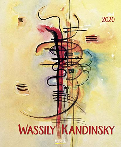 Wassily Kandinsky 2020: Kunstkalender mit Werken des Künstlers Wassily Kandinsky. Großer...