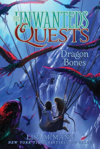 Dragon Bones (The Unwanteds Quests Book 2) by [Lisa McMann]